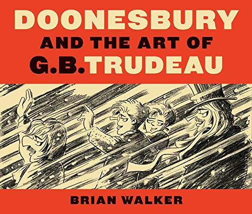 9780300154276: Doonesbury and the Art of G.B. Trudeau
