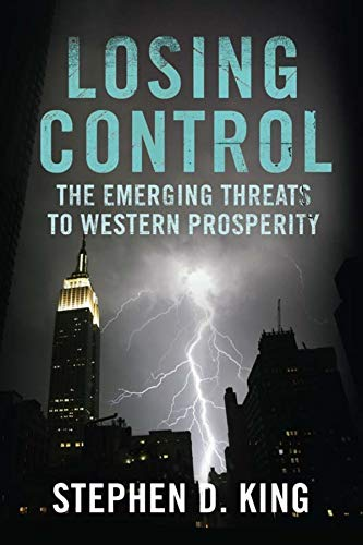 9780300154320: Losing Control: The Emerging Threats to Western Prosperity