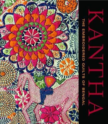 9780300154429: Kantha: The Embroidered Quilts of Bengal (Philadelphia Museum of Art)
