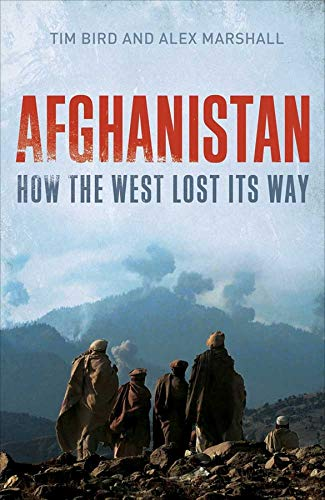 9780300154573: Afghanistan: How the West Lost Its Way