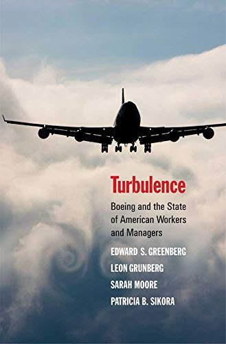 9780300154610: Turbulence: Boeing and the State of American Workers and Managers
