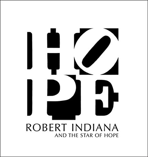 9780300154702: Robert Indiana and the Star of Hope
