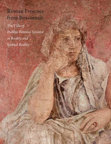 9780300155198: Roman Frescoes from Boscoreale: The Villa of Publius Fannius Synistor in Reality and Virtual Reality