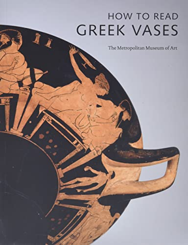 9780300155235: How to Read Greek Vases (Metropolitan Museum of Art)