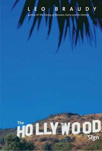 9780300156607: The Hollywood Sign: Fantasy and Reality of an American Icon (Icons of America Series)