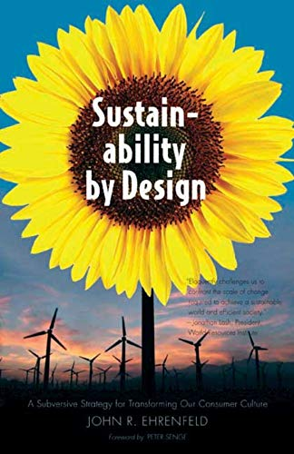 9780300158434: Sustainability by Design: A Subversive Strategy for Transforming Our Consumer Culture