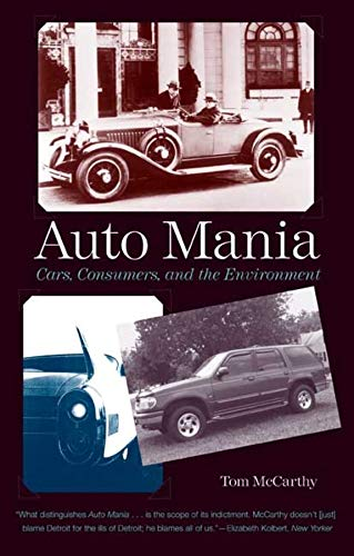 9780300158489: Auto Mania: Cars, Consumers, and the Environment