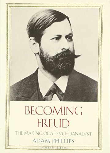 9780300158663: Becoming Freud: The Making of Psychoanalysis (Jewish Lives)