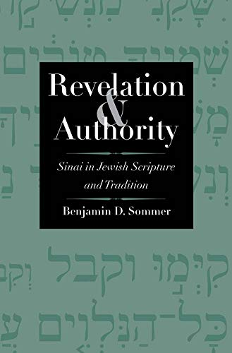 9780300158731: Revelation and Authority: Sinai in Jewish Scripture and Tradition (The Anchor Yale Bible Reference Library)