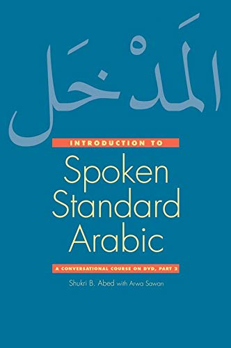 9780300159042: Introduction to Spoken Standard Arabic: A Conversational Course on DVD, Part 2