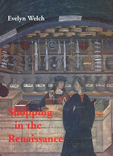 Shopping in the Renaissance 9780300159851 Shopping was as important in the Renaissance as it is today. This fascinating and original book breaks new ground in the area of Renaissance material culture, focusing on the marketplace and such related topics as middle-class to courtly consumption, the provision of foodstuffs, and the acquisition of antiquities and holy relics. The book investigates how men and women of different social classes went to the streets, squares, and shops to buy goods they needed and wanted on a daily—or a once-in-a-lifetime—basis, during the Renaissance period. Evelyn Welch draws on wide-ranging sources to expose the fears, anxieties, and social possibilities of the Renaissance marketplace and to show the impact of these attitudes on developing urban spaces. She considers transient forms of sales such as fairs, auctions, and lotteries as well as consumers themselves. Finally, she explores antiquities and indulgences, both of which posed dramatic challenges to contemporary notions of market value and to the concept of commodification itself.