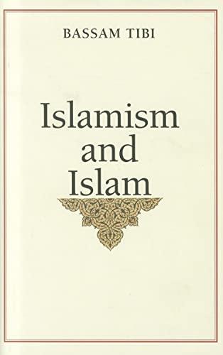 9780300159981: Islamism and Islam