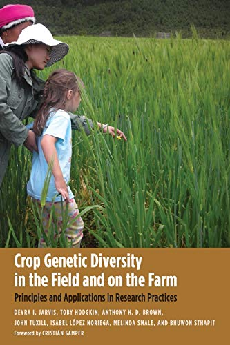9780300161120: Crop Genetic Diversity in the Field and on the Farm: Principles and Applications in Research Practices (Yale Agrarian Studies Series)