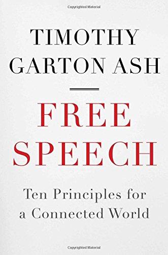 9780300161168: Free Speech: Ten Principles for a Connected World