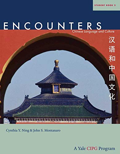 9780300161632: Encounters: Chinese Language and Culture, Student Book 2