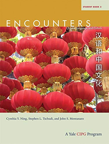 Encounters: Student Book 3: Chinese Language and Culture (Encounters: Chinese Language and Culture)...
