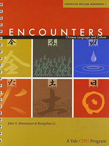 9780300161700: Encounters: Chinese Language and Culture, Character Writing Workbook 1