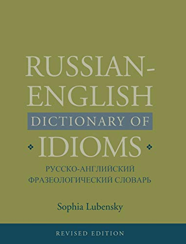 9780300162271: Russian-English Dictionary of Idioms, Revised Edition