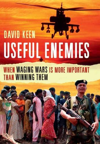 9780300162745: Useful Enemies: When Waging Wars Is More Important Than Winning Them