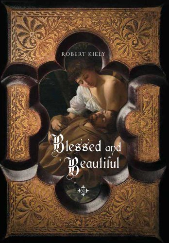 9780300162776: Blessed and Beautiful: Picturing the Saints