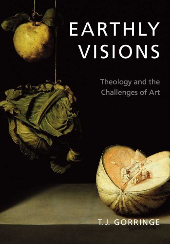 9780300162806: Earthly Visions: Theology and the Challenges of Art