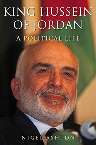 9780300163957: King Hussein of Jordan: A Political Life