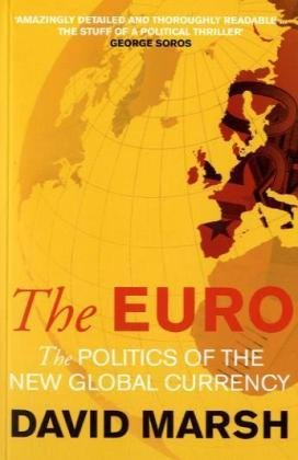 9780300164008: The Euro: The Politics of the New Global Currency