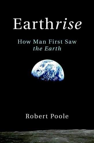 9780300164039: Earthrise: How Man First Saw the Earth