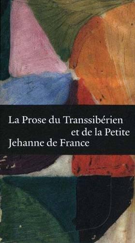 9780300164145: La Prose Du Transsiberien Et De La Petite Jehanne De France