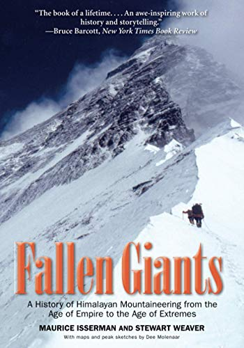 9780300164206: Fallen Giants: A History of Himalayan Mountaineering from the Age of Empire to the Age of Extremes