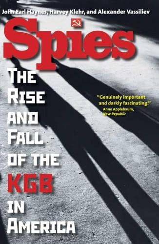 9780300164381: Spies: The Rise and Fall of the KGB in America