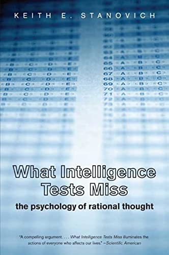 9780300164626: What Intelligence Tests Miss: The Psychology of Rational Thought