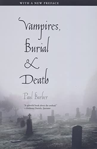 9780300164817: Vampires, Burial, and Death: Folklore and Reality