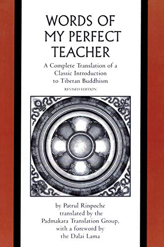 9780300165326: The Words of My Perfect Teacher: A Complete Translation of a Classic Introduction to Tibetan Buddhism (Sacred Literature Trust Series)