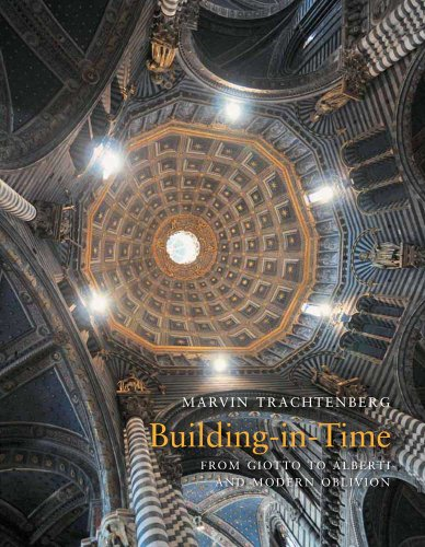 9780300165920: Building-in-Time From Giotto to Alberti and Modern Oblivion