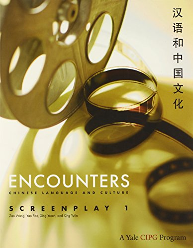 9780300166057: Encounters: Chinese Language and Culture, Screenplay 1