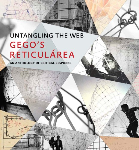 "Untangling the Web: Gego's ""Reticulárea,"" An Anthology of Critical Response (..."