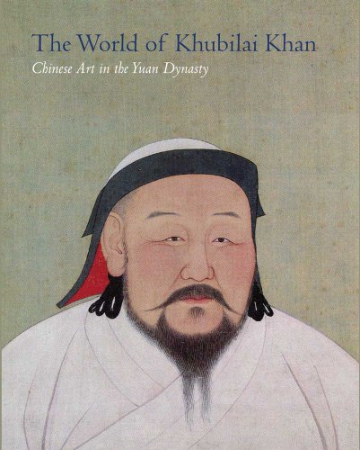9780300166569: The World of Khubilai Khan: Chinese Art in the Yuan Dynasty (Metropolitan Museum of Art)