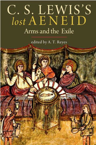 9780300167177: C. S. Lewis's Lost Aeneid: Arms and the Exile