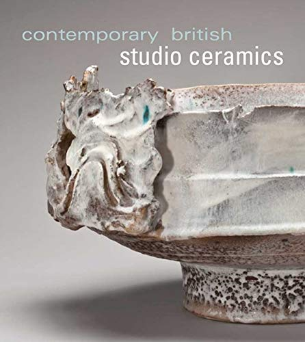 9780300167191: Contemporary British Studio Ceramics