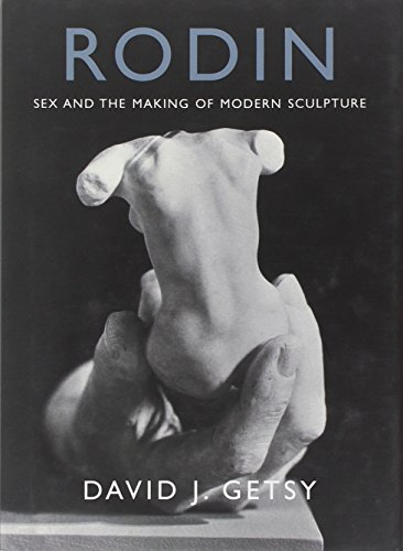 9780300167252: Rodin: Sex and the Making of Modern Sculpture