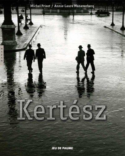 André Kertész (Editions Hazan) (0300167814) by Michel Frizot; Annie-Laure Wanaverbecq