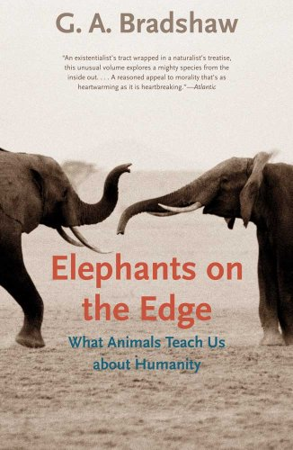 9780300167832: Elephants on the Edge: What Animals Teach Us about Humanity