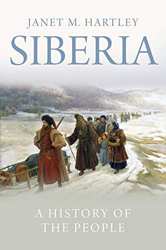 9780300167948: Siberia: A History of the People