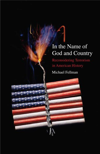9780300168020: In the Name of God and Country: Reconsidering Terrorism in American History