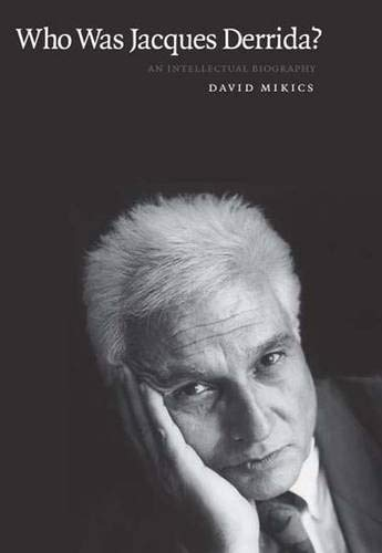 9780300168112: Who Was Jacques Derrida?: An Intellectual Biography
