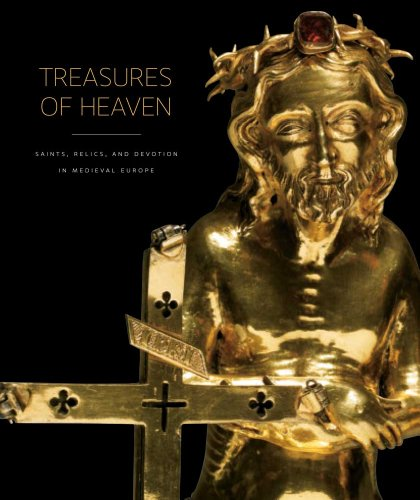 9780300168273: Treasures of Heaven: Saints, Relics, and Devotion in Medieval Europe