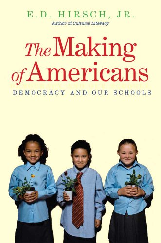 9780300168310: The Making of Americans: Democracy and Our Schools
