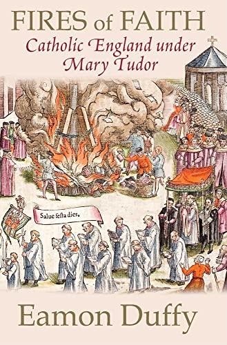 9780300168891: Fires of Faith