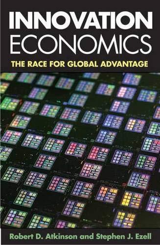 9780300168990: Innovation Economics: The Race for Global Advantage